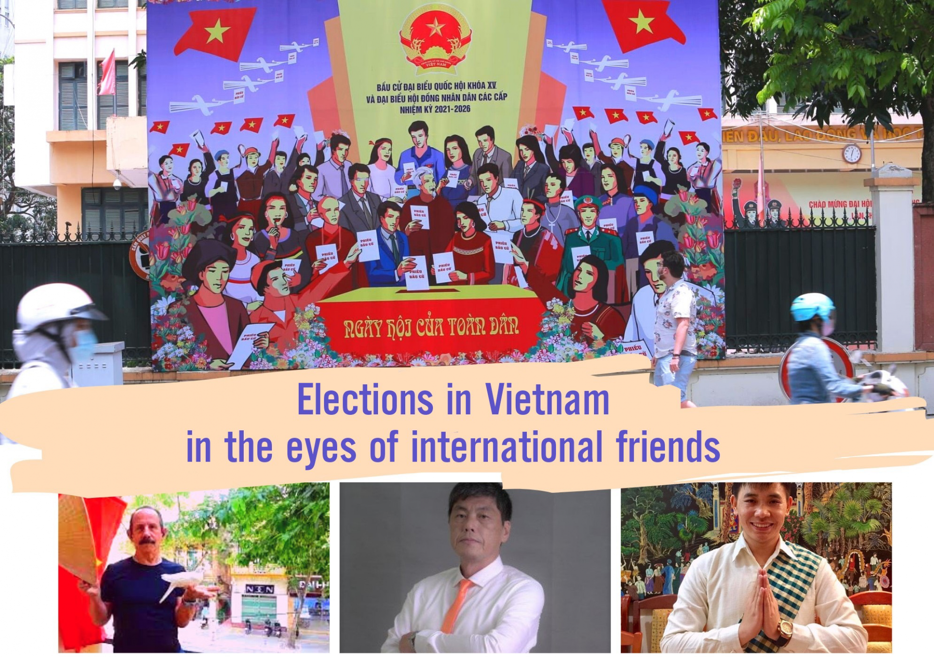 vietnams election in the eyes of international friends