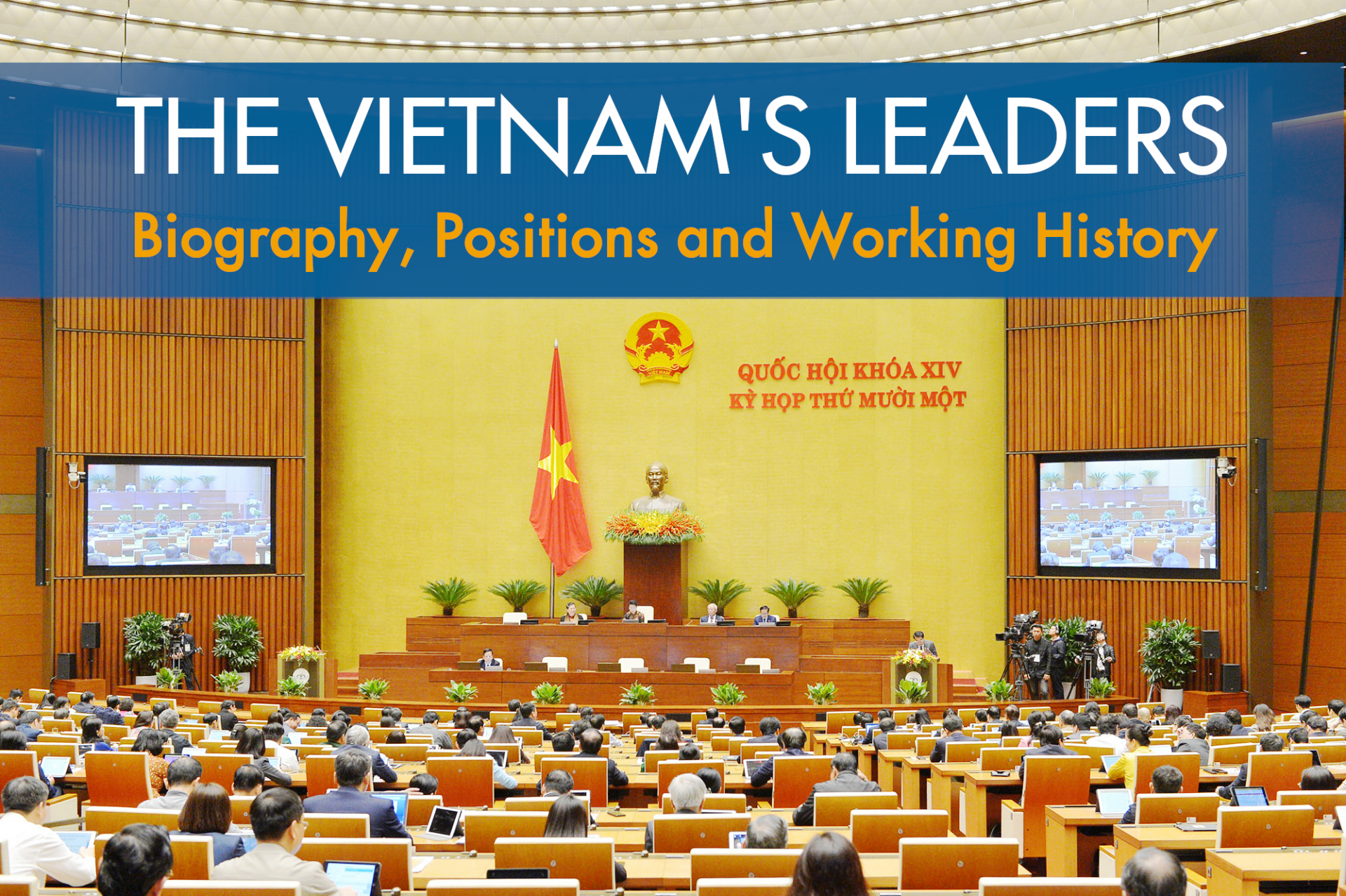 vietnams leaders biography leadership positions and working history