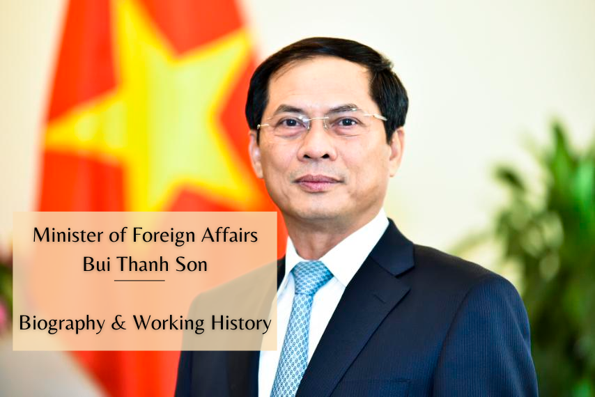 Vietnam Minister of Foreign Affairs Bui Thanh Son: Biography, Positons and Working History